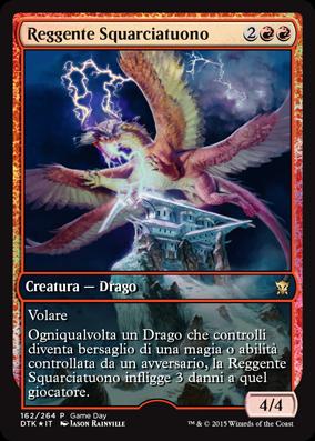 Reggente Squarciatuono / Thunderbreak Regent