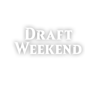DRAFT WEEKEND