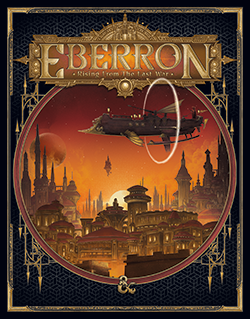Eberron: Rising from the Last War: Alternate Cover: Dungeons and Dragons -  Wizards of the Coast