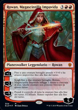 Rowan, Magascintilla Impavida