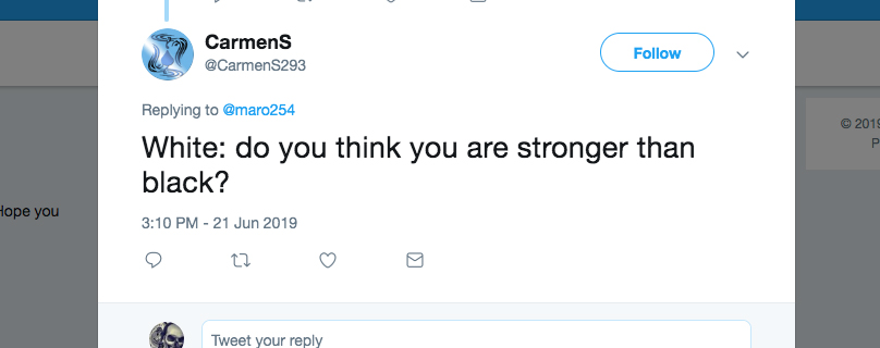 Q: White: do you think you are stronger than Black?