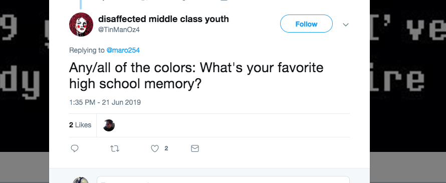 Q: Any/all of the colors: What's your favorite high school memory?