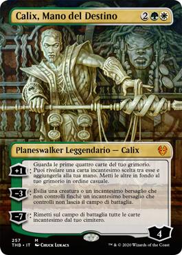 Calix, Mano del Destino