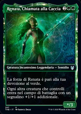 Renata, Chiamata alla Caccia