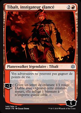Tibalt, instigateur élancé