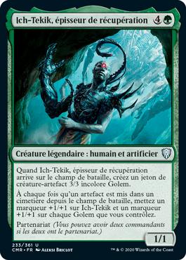 Ich-Tekik, épisseur de récupération