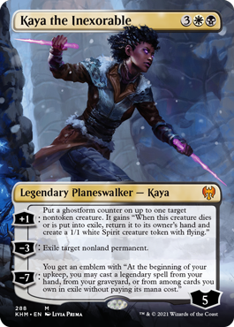 Borderless Kaya the Inexorable