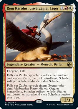 Rem Karolus, unverzagter Jäger