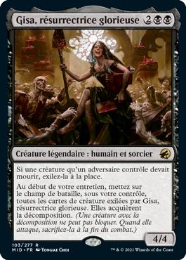 Gisa, résurrectrice glorieuse
