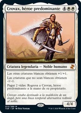 Crovax, héroe predominante