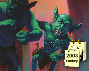 Goblin Lackey is banned from Extended tournaments in 2003
